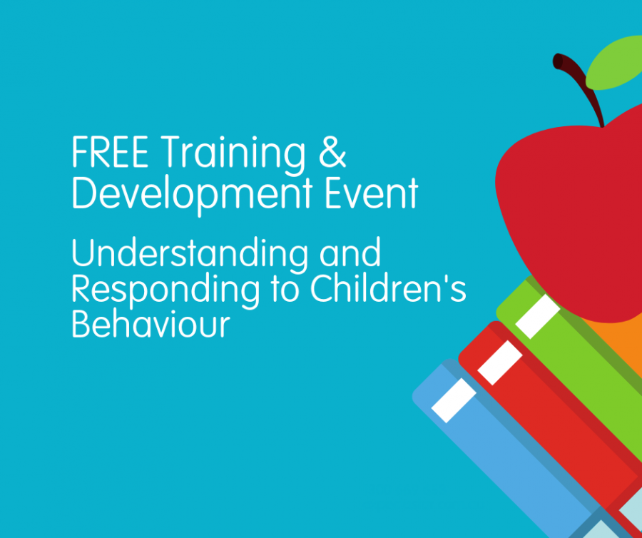 Understanding and Responding to Children's Behaviour - FREE T&D Event