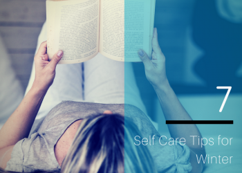 7 Self Care Tips for Winter