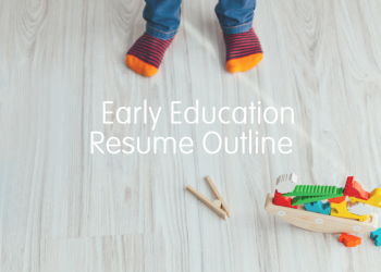 Early Education Resume Outline