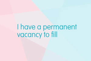 I have a permanent vacancy to fill